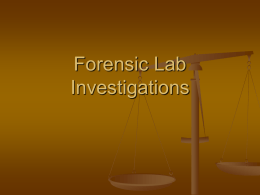 Forensic Lab Investigations