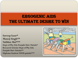 Ergogenic Aids The ultimate desire to win
