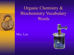 Organic Chem & BioChem PowerPoint