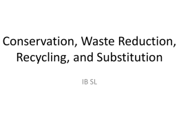 Conservation, Waste Reduction, Recycling, and - Geog