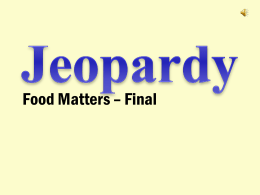 Food Jeopardy Final Game
