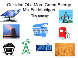 Our Idea Of a More Green Energy Mix For Michigan