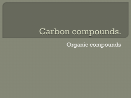 Carbon compounds.