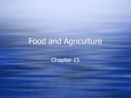 Ch. 15 Food and Agriculture
