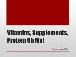 Protein Shakes, Vitamins, Supplements, oh my!