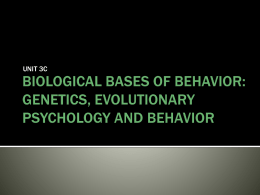 genetics, evolutionary psychology and behavior