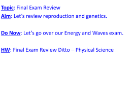 Reproduction and Genetics Final Review