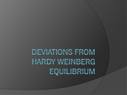Deviations from Hardy Weinberg Equilibrium