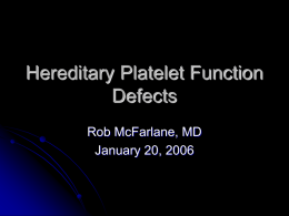 Heriditary Platelet Function Defects