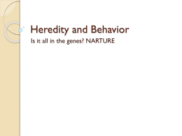 Heredity and Behavior