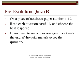 Pre-Evolution Quiz - Harvard University LS