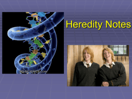 Heredity Notes - Madison County Schools / Overview