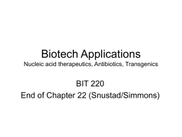 Biotech Applications Transgenics, Nucleic acid therpeutics