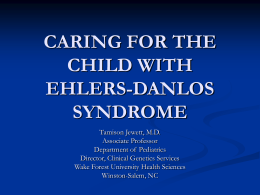 CARING FOR THE CHILD WITH EHLERS