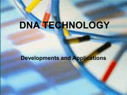 DNA TECHNOLOGY - Mount Mansfield Union High School