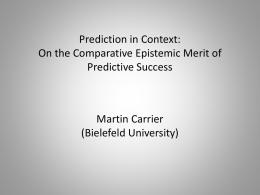 Prediction in Context: On the Comparative Epistemic Merit of