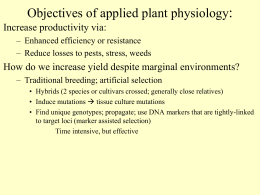 How do we increase yield despite marginal environmental conditions?