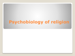 Psychobiology of religion - Creative