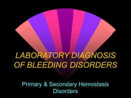LABORATORY DIAGNOSIS OF BLEEDING DISORDERS