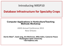 Introducing NRSP10: Database Infrastructure for Specialty Crops