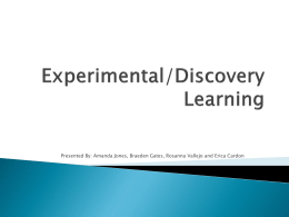 What is Experimental/Discovery based learning?