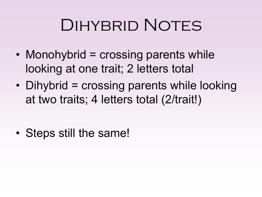 Dihybrid Cross Notes Studyslide
