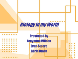 Biology in my World