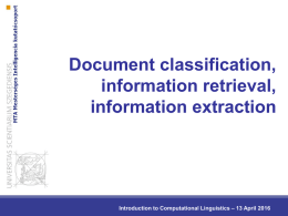 Document classification, information retrieval, information extraction – 13 April 2016