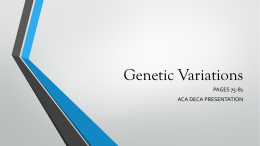 Genetic Variations PAGES 75-81 ACA DECA PRESENTATION