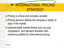 INTERNATIONAL PRICING STRATEGY
