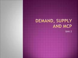 Demand, Supply and MCP