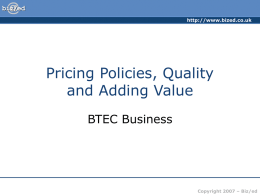###Pricing Policies, Quality and Adding Value