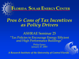 Pros & Cons of Federal Energy Tax Incentives