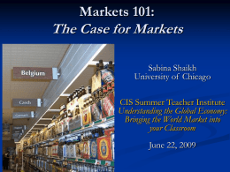 Markets 101: The Case for Markets
