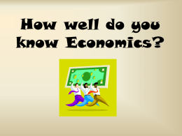 How well do you know Economics?
