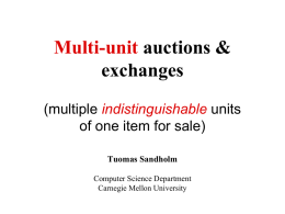Multi-unit auctions - Carnegie Mellon School of Computer Science