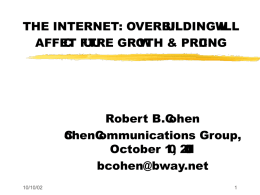 the internet: overbuilding will affect future growth