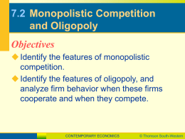 7.2 Monopolistic Competition and Oligopoly