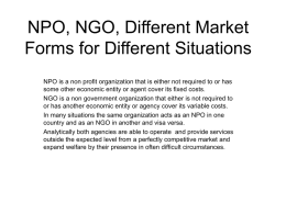 NPO, NGO, Different Market Forms for Different Situations