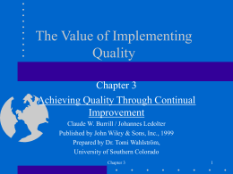 Total Quality Management: Value of Quality Implementation