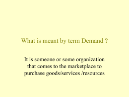 What is meant by term Demander