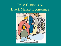 Price Controls & Black Market Economies