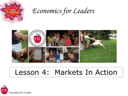 Lecture 4: Markets In Action