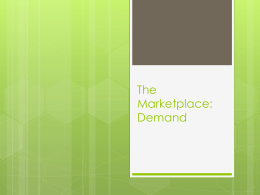 The Marketplace: Demand