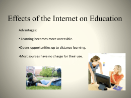 Effects of the Internet on Education