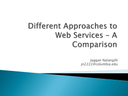 Different Approaches to Web Services – A Comparison