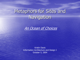Metaphors for Sites and Navigation