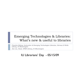 Emerging Technologies & Libraries