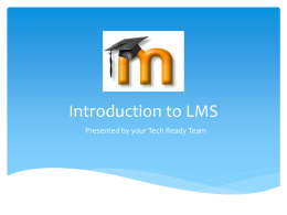 Introduction to LMS - Whiteriver Unified School District #20