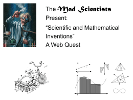 The Mad Scientists Present